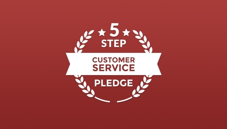 Our five step customer service pledge.